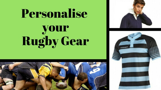 Personalise your Rugby gear