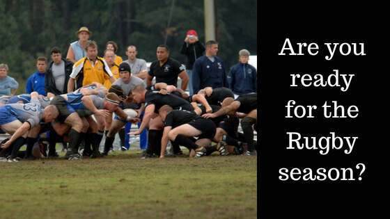 Are you ready for the Rugby season