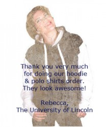Testimonial from The University of Lincoln for Acorn Printing's T Shirts and Hoodies
